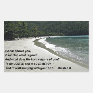 Het 6:8 van Micah heeft hij u getoond, dodelijk Rechthoekige Sticker