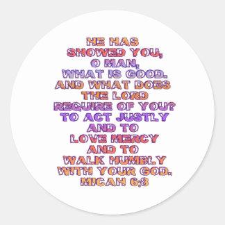 Het 6:8 van Micah Ronde Sticker