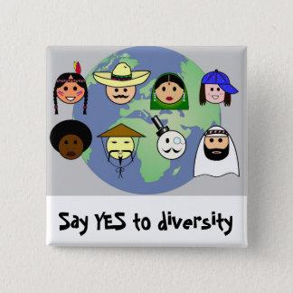 Het antiracisme prodiversiteit wereldwijd van vierkante button 5,1 cm