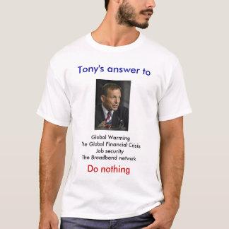 Het antwoord van Tony aan, Globale WarmingTh… T Shirt
