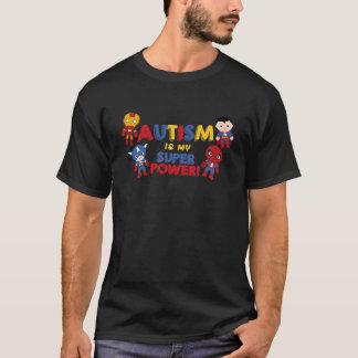 Het autisme is mijn super macht t shirt