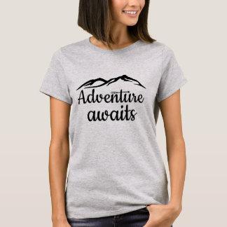 Het avontuur wacht op t shirt