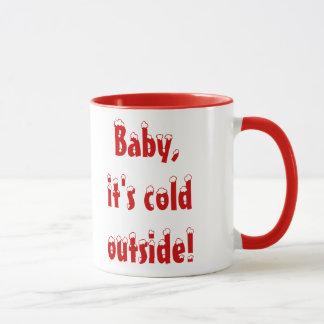 Het baby, het is Koud buiten Mok