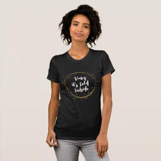"""Het """"baby het ontwerp is van de koude buitenkant"""" t shirt"""