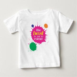Het BESTE moet nog komen Baby T Shirts