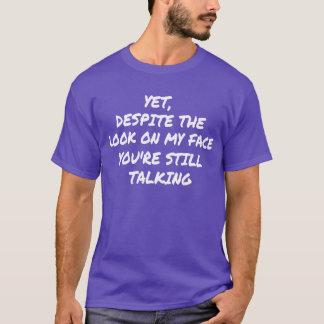 Het beste Sarcastische Citaat ooit T Shirt