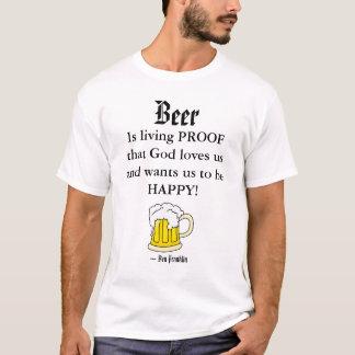 Het bier, is livin… t shirt