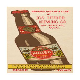 Het Bier van Huber Hout Afdruk