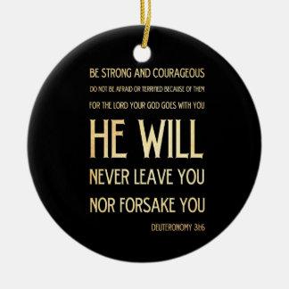 Het bijbelse Vers van de Bijbel - 31:6 Deuteronomy Rond Keramisch Ornament