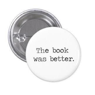 Het boek was Beter Ronde Button 3,2 Cm