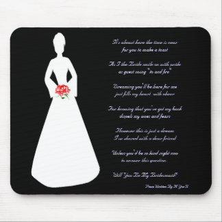 Het bruids Silhouet zal u Mijn Bruidsmeisje zijn Muismatten