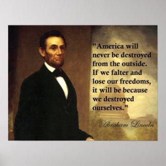 """Het Citaat """"Amerika zal van Abraham Lincoln nooit… Poster"""