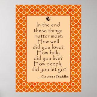 Het Citaat van Boedha over Liefde en het Laten Poster