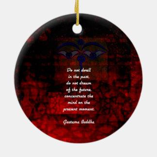 Het Citaat van Boedha Uplifting blijft stilstaan Rond Keramisch Ornament
