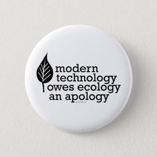 Het Citaat van de ecologie/van de Technologie Ronde Button 5,7 Cm