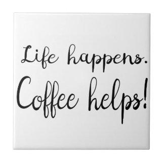 Het Citaat van de koffie, Grappig Citaat, het Tegeltje