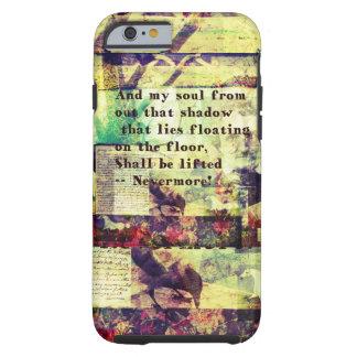 Het Citaat van Edgar Allan Poe Nevermore Tough iPhone 6 Hoesje