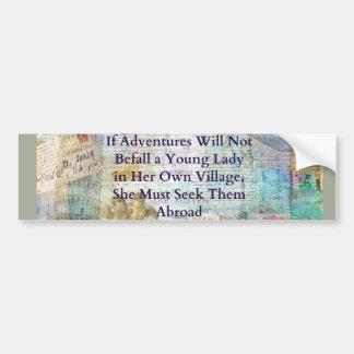 Het citaat van het de reisavontuur van Jane Austen Bumpersticker