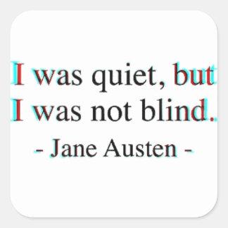 Het citaat van Jane Austen Vierkante Sticker