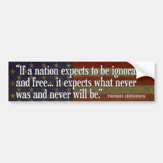 Het Citaat van Jefferson: Als een natie… Bumpersticker