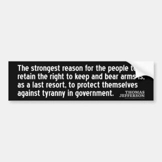 Het Citaat van Jefferson: De sterkste reden voor… Bumpersticker