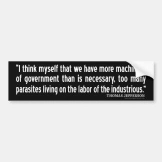 Het Citaat van Jefferson: Ik denk zelf dat wij Bumpersticker
