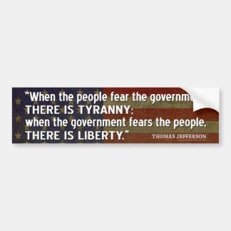 Het Citaat van Jefferson: Vrijheid versus Tirannie Bumpersticker