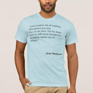 Het Citaat van Kierkegaard T Shirt