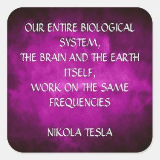 Het Citaat van Nikola Tesla - Zelfde Frequenties Vierkante Sticker
