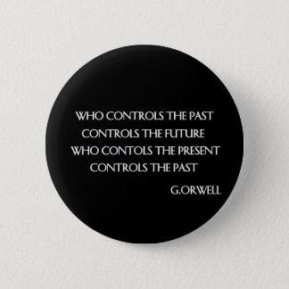 Het citaat van Orwell Ronde Button 5,7 Cm