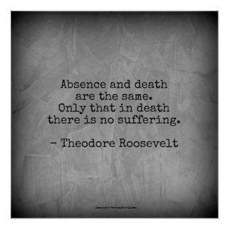 Het Citaat van Teddy Roosevelt - Afwezigheid & Perfect Poster