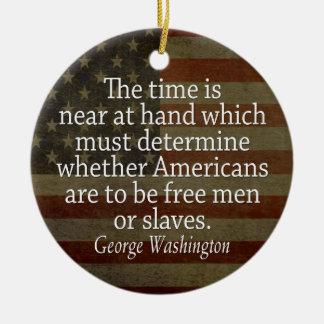 Het Citaat van Washington - Vrije Man of Slaven Rond Keramisch Ornament