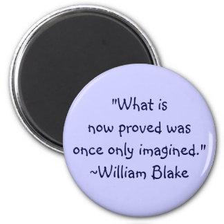 Het Citaat van William Blake Imagined Ronde Magneet 5,7 Cm