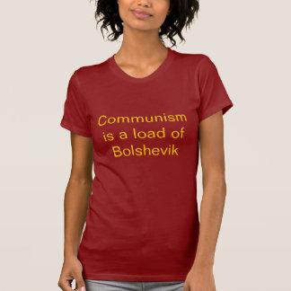 Het communisme is een lading van Bolsjewiek T Shirt