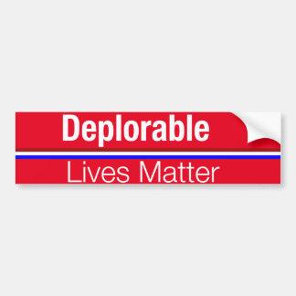 Het Deplorable Leven van Donald Trump Bumper Bumpersticker