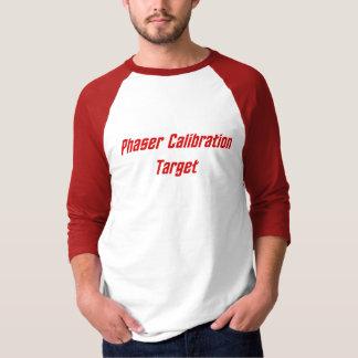 Het Doel van de Kaliberbepaling van Phaser T Shirt