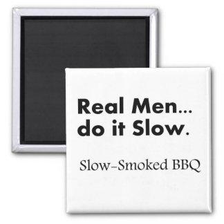 Het echte Man het Langzame, langzaam-Gerookte BBQ Magneet