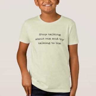 Het einde die over me spreken en probeert sprekend t shirt