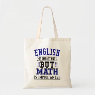 Het Engels is Belangrijk maar de Wiskunde is Draagtas