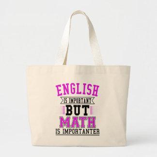Het Engels is Belangrijk maar de Wiskunde is Grote Draagtas