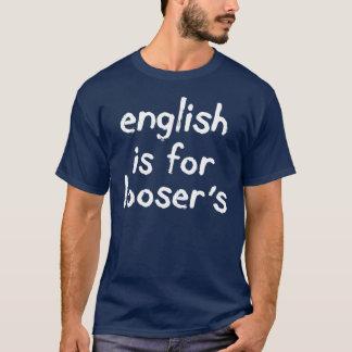 Het Engels is voor Wit T-shirt Loosers