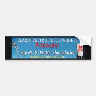 Het fluoride is Vergift Bumpersticker