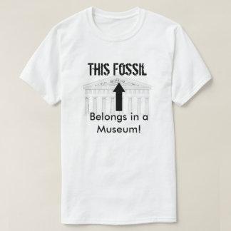 Het fossiel behoort in Museum T Shirt