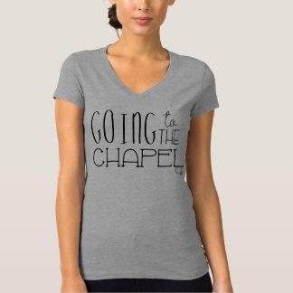 Het gaan tot de Bovenkant van de Kapel T Shirt