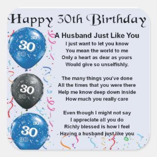 Het Gedicht van de echtgenoot - 30ste Verjaardag Vierkante Stickers