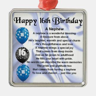 Het Gedicht van de neef - 16de Verjaardag Zilverkleurig Vierkant Ornament