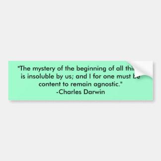 """Het """"geheim van het begin van alle dingen is… bumpersticker"""