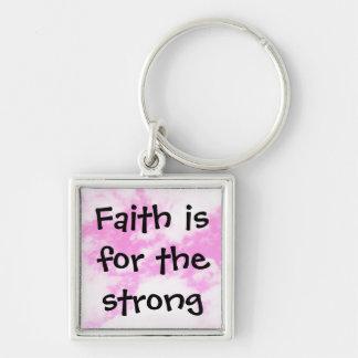 Het geloof is voor sterk sleutelhanger
