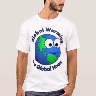 Het globale Verwarmen is Globale Hoax T Shirt