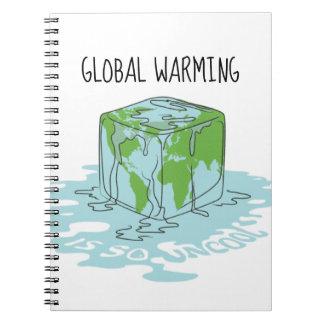 Het globale Verwarmen is zo Uncool Notitieboek